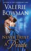 Bowman - Never Trust a Pirate