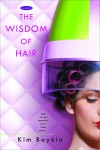 Boykin - Wisdom of Hair