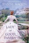 Mackin - Lady of Good Family