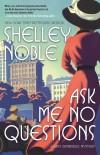 Noble - ASK ME NO QUESTIONS