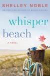 Noble - Whisper Beach