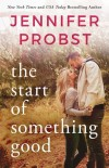 Probst - Start of Something Good