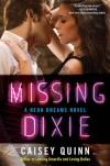 Quinn - Missing Dixie