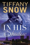 Snow - In His Shadow
