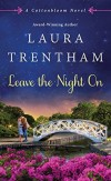 Trentham - Leave the Night On
