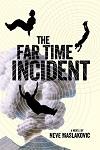 a maslakovic- far time incident