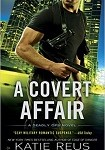a reus- a covert affair