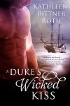 a roth- duke's wicked kiss