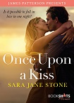 a stone once upon a kiss