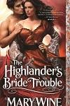 a wine- highlander's bride trouble