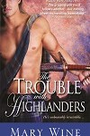a wine- trouble with highlanders