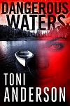 anderson, t- dangerous waters2