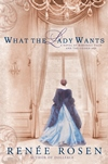 what the lady wants by renee rosen for web site news section