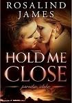 a james hold me close