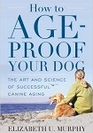 a murphy- how to age proof your dog
