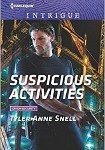 a snell suspicious activities