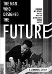 a szerlip- the man who designed the future