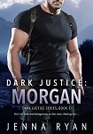 a ryan dark justice morgan