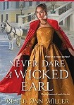 a miller never dare a wicked earl