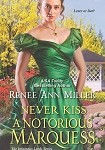 a miller never kiss a notorious marquess