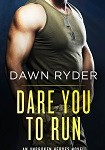 a ryder dare you to run