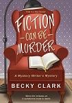a clark, b fiction can be murder