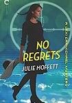 a moffett no regrets