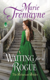 Tremayne - Waiting for a Rogue