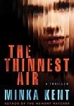 a kent the thinnest air
