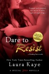 Kaye - Dare to Resist