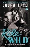 Kaye - Ride Wild