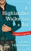 Trentham - A Highlander Walks into a Bar
