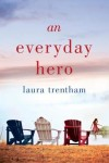 Trentham - Everyday Hero