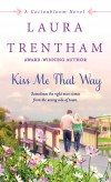 Trentham - Kiss Me That Way