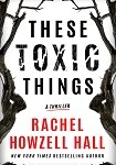 a hall these toxic things