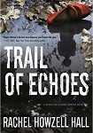 a hall trail of echoes