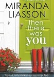 a liasson then there was you