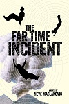 a maslakovic- far time incident