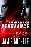 a michele affair of vengeance