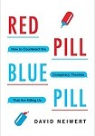 a neiwert red pill, blue pill