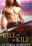 a roberts- kill or be kilt