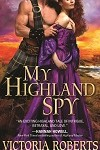 a roberts- my highland spy