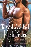 a roberts- to wed a wicked highlander