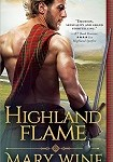 a wine highland flame