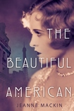 the beautiful american by jeanne mackin for web news