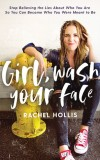 Hollis - Girl Wash Your Face