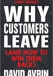 a avrin why customers leave and how to win them back