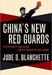 a blanchette china's new red guard