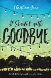 June - It Started with Goodbye