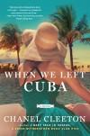 Cleeton - When We Left Cuba